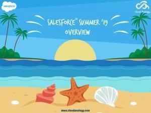 Salesforce Summer '19 Overview
