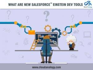 What are the New Salesforce Einstein Dev Tools?