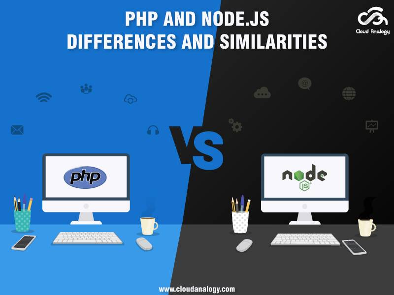 PHP and Node.js-Differences and Similarities