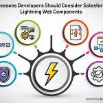 6 Reasons Developers Should Consider Salesforce Lightning Web Components