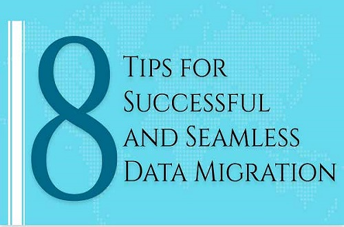 8 Tips for Successful and Seamless Data Migration