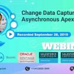 Change Data Capture & Asynchronous Apex Triggers in Salesforce