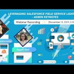 Leveraging Salesforce™ Field Service Lightning [Recorded Webinar]