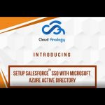 Setup Salesforce SSO with Microsoft Azure Active Directory