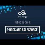 S docs™ And Salesforce™ Integration