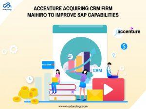 Accenture Acquiring CRM Firm Maihiro To Improve SAP Capabilities