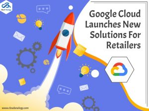 Google-Cloud-Launches-New-Solutions-For-retailers-min
