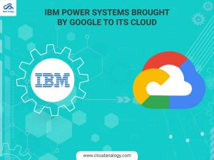 IBM-Power-Systems-brought-by-Google-to-its-Cloud-min