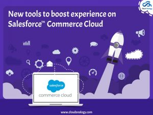 New-tools-to-boost-experience-on-Salesforce-Commerce-Cloud-min