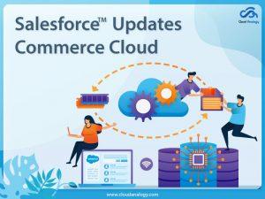 Salesforce-Updates-Commerce-Cloud-min