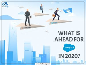 What-Is-ahead-for-Salesforce-in-2020-min