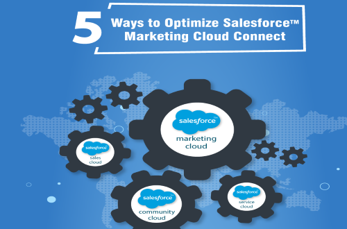 5 Ways to Optimize Salesforce Marketing Cloud Connect
