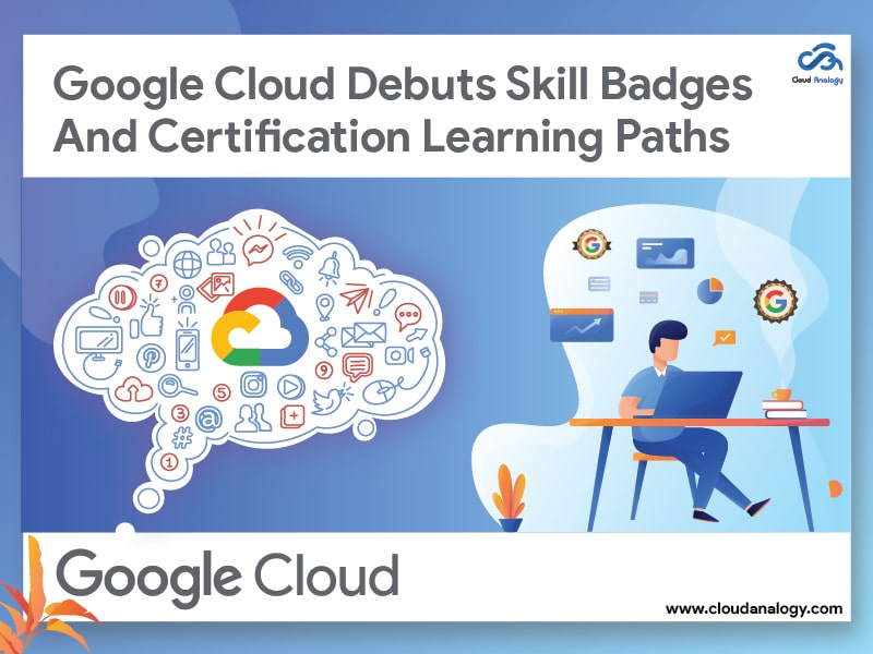 Google Cloud Launches Training And Certification Courses