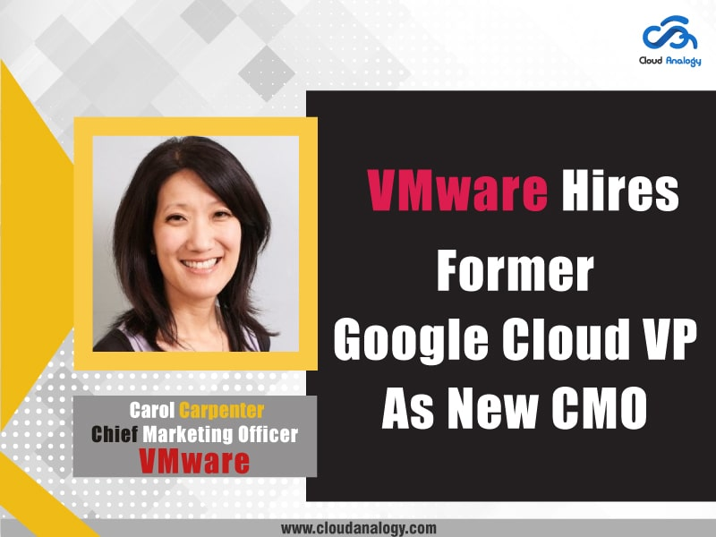 VMware Hires Former Google Cloud VP As New CMO