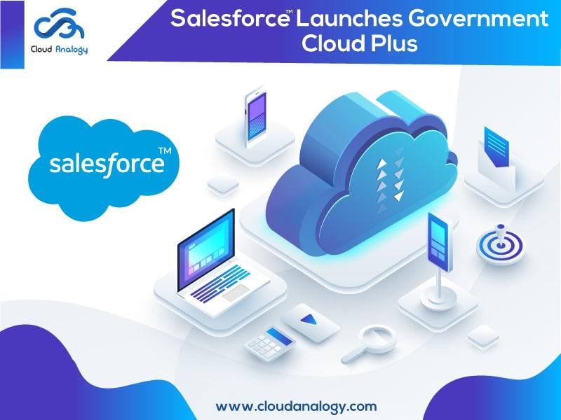 Salesforce Launches Government Cloud Plus