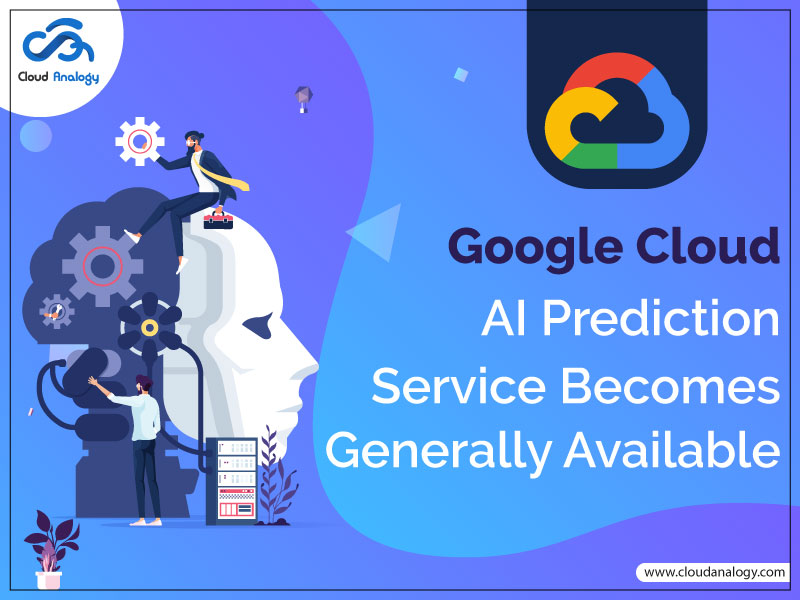 Google Cloud AI Prediction Service Becomes Generally Available
