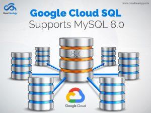 Google-Cloud-SQL-Supports-MySQL-8