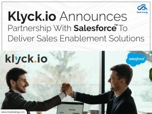 Klyck.io-Announces-Partnership-With-Salesforce-To-Deliver-Sales-Enablement-Solutions
