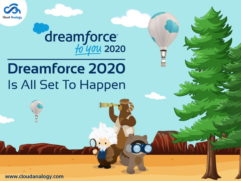 Dreamforce to You 2020: Dreamforce 2020 Is All Set To Happen