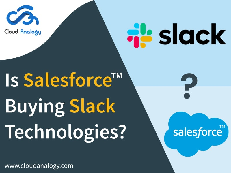 Salesforce In Talks To Buy Slack Technologies