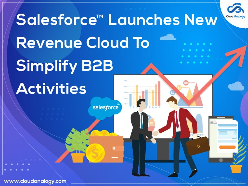 Salesforce Launches New Revenue Cloud To Simplify B2B Activities