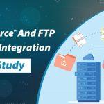 Salesforce-And-FTP-Server-Integration---Case-Study