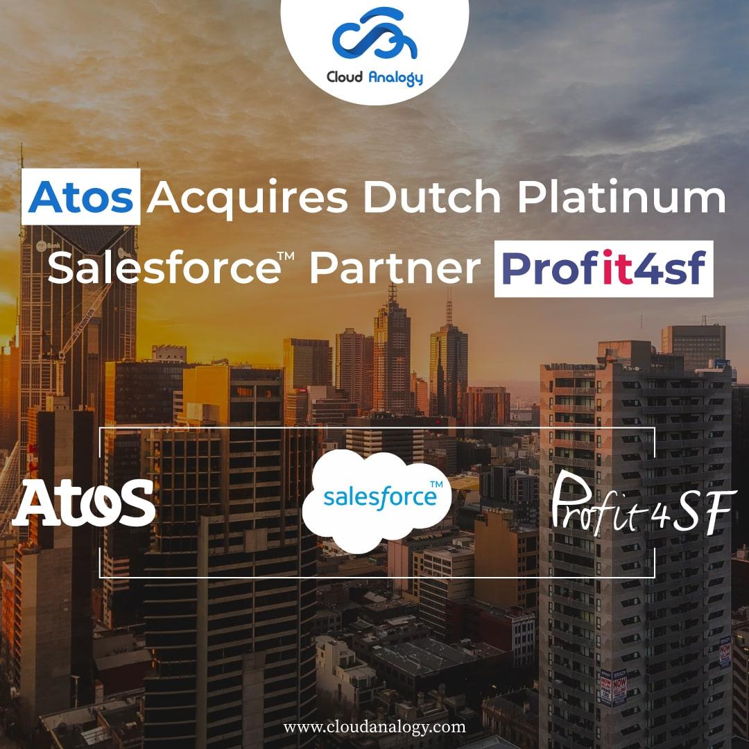 Atos Acquires Dutch Platinum Salesforce Partner Profit4SF