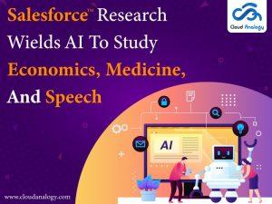 Salesforce-Research-Wields-AI-To-Study-Economics-Medicine-And-Speech