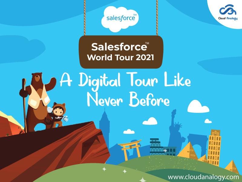Salesforce World Tour 2021: A Digital Tour Like Never Before