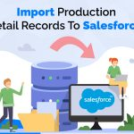 Import-Production-Detail-Records-To-Salesforce1
