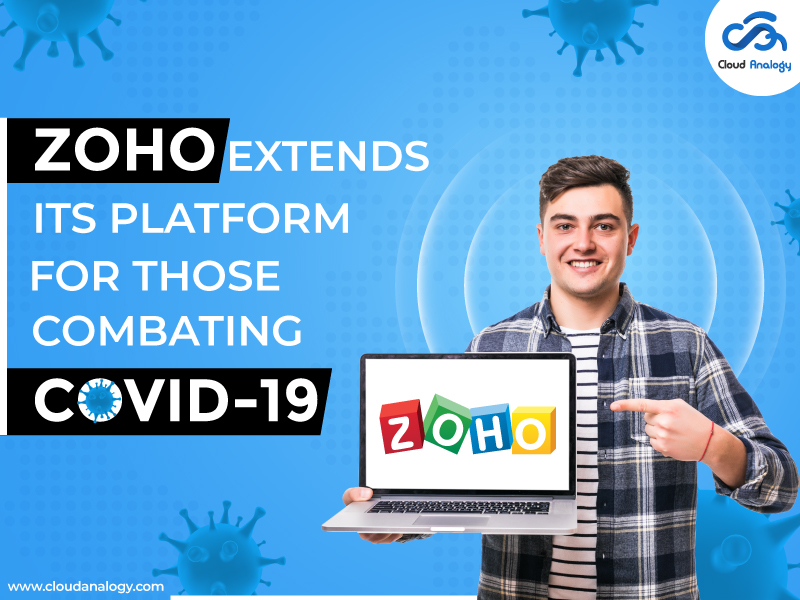 Zoho Extends Its Platform For Those Combating Covid-19