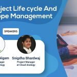 Project Life Cycle And Scope Management