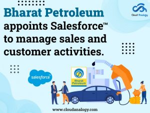Bharat Petroleum appoints Salesforce to manage sales and customer activities
