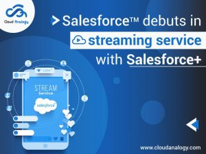 Salesforce debuts in streaming service with Salesforce Plus