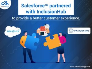 Salesforce partnered with InclusionHub to provide a better customer experience