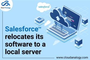 Salesforce relocates its software to a local server
